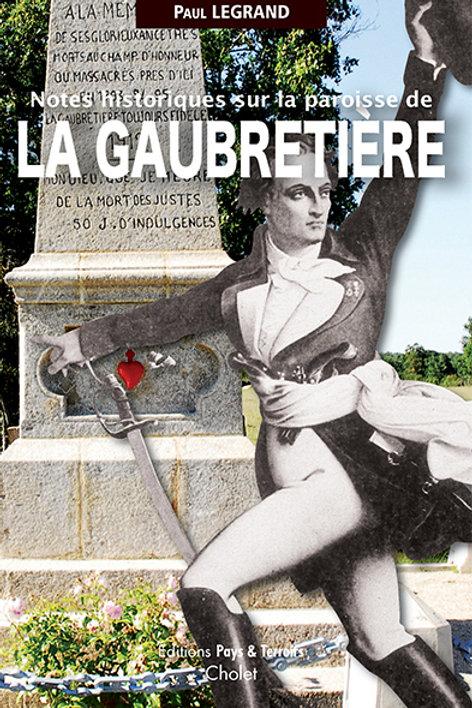 Notes historiques sur la paroisse de La Gaubretière par Paul LEGRAND