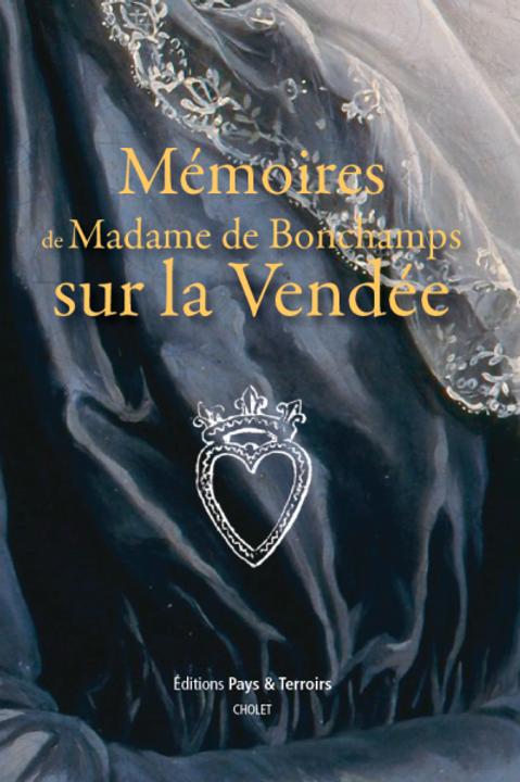 Mémoires de Madame de Bonchamps sur la Vendée