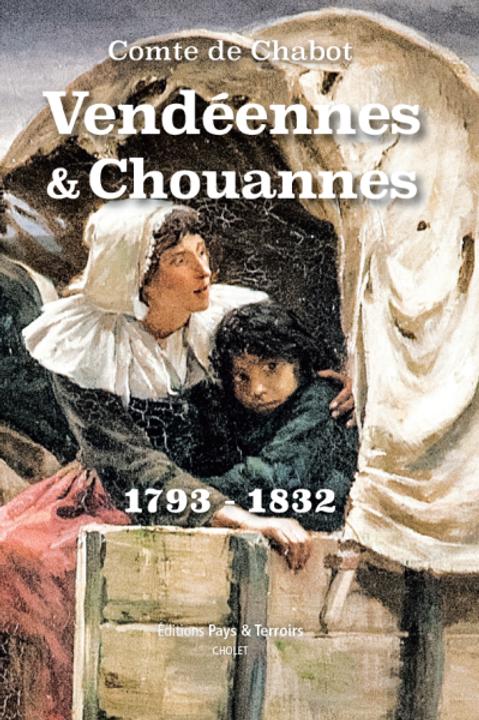 Vendéennes & Chouannes par Auguste de CHABOT