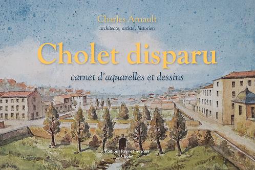 Cholet disparu carnet d'aquarelles et dessins par Charles Arnault