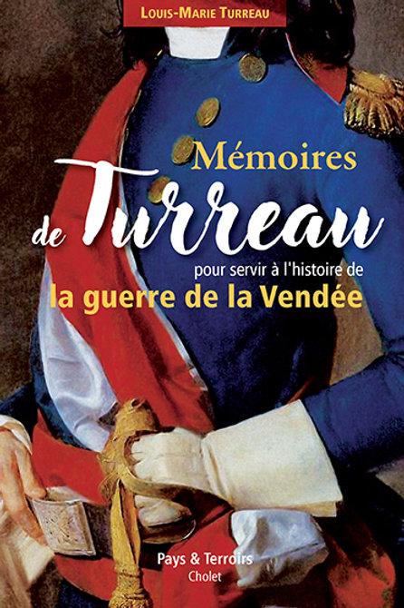 Mémoire de Turreau pour servir à l'histoire de la guerre de Vendée par Turreau