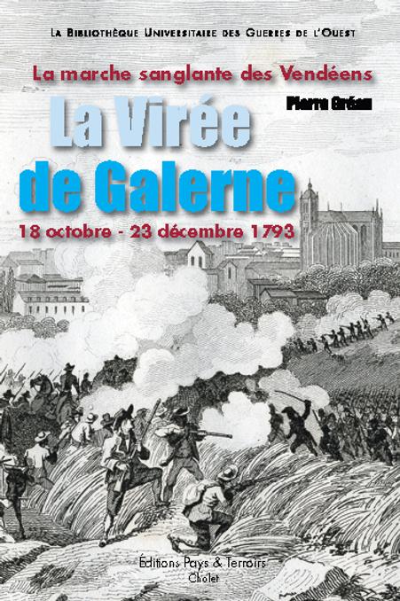 La Virée de Galerne, La marche sanglante des Vendéens par Pierre gréau