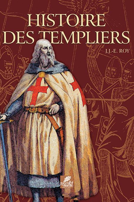 Histoire des Templiers par J.-J. ROY