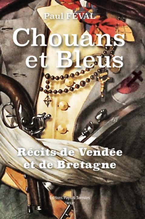 Chouans et Bleus par Paul FÉVAL
