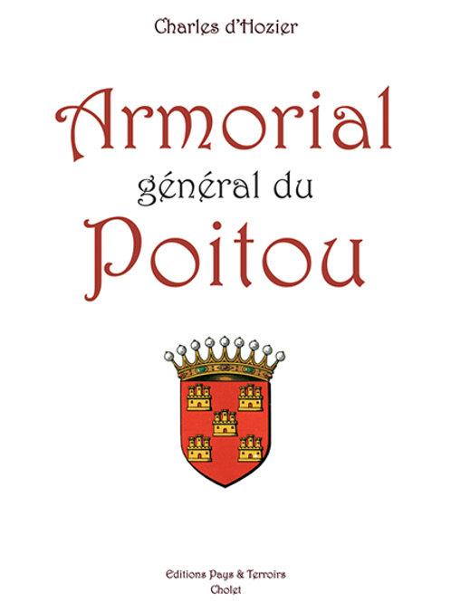 Armorial général du Poitou par Charles d'HOZIER