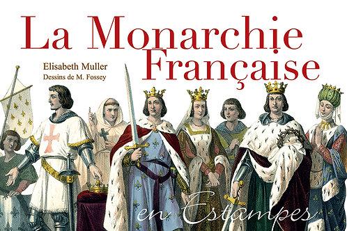 La Monarchie française en estampes par Elisabeth MULLER