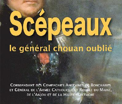 Scépeaux, le général chouan oublié par Tanneguy Lehideux