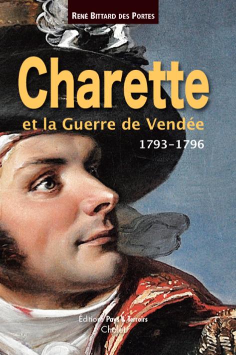 Charette et la Guerre de Vendée, 1763-1796