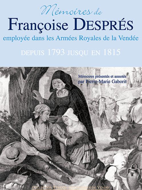 Mémoires de Françoise Després, employées dans les armées royales de la Vendée