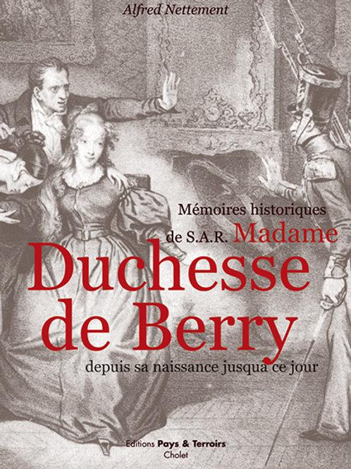 Mémoires historiques de S.A.R. Madame, Duchesse de Berry