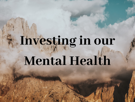 Investing in our Mental Health