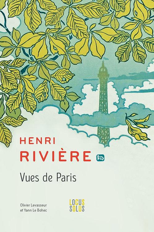 Henri Rivière - Vues de Paris