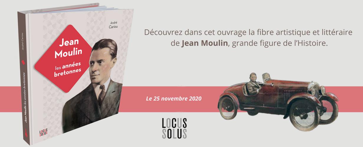 Jean Moulin, les années bretonnes