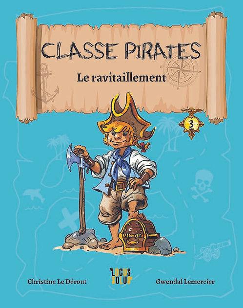 Classe Pirates #3 : Le ravitaillement