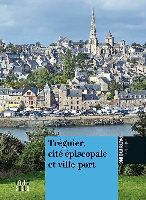 Tréguier, cité épiscopale et ville-port