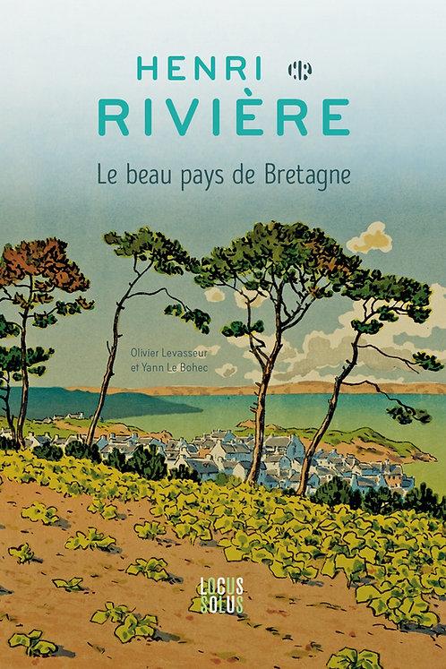 Henri Rivière - Le beau pays de Bretagne