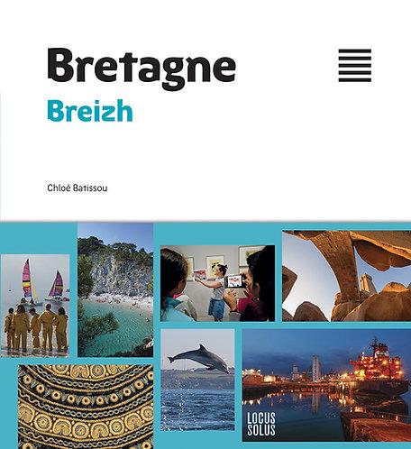 BRETAGNE - BREIZH (Ouvrage bilingue Français/breton)