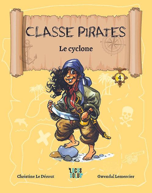 Classe Pirates #4 : Le cyclone