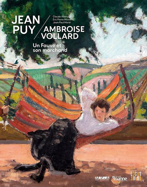 Jean Puy - Ambroise Vollard, un Fauve et son marchand