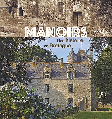 Manoirs, une histoire en Bretagne