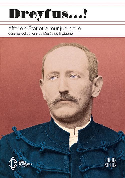 Dreyfus...! Affaire d'état et erreur judiciaire