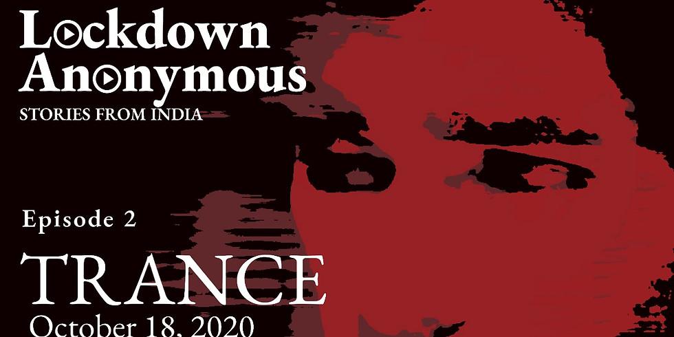 Lockdown Anonymous Episode 2