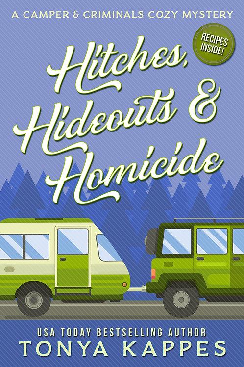 Hitches, Hideouts & Homicides