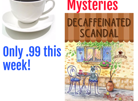 Decaffeinated Scandal only .99 this week!
