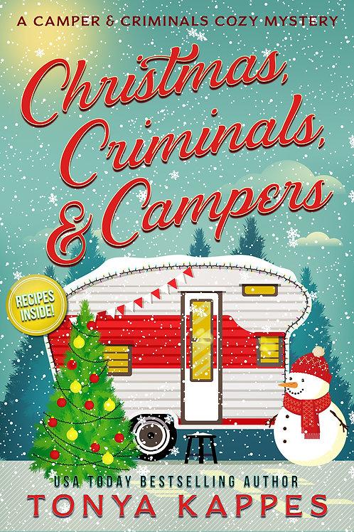 Christmas, Criminals & Campers
