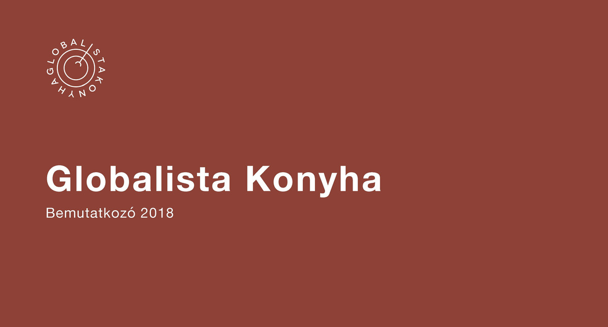 Globalista Konyha bemutatkozó