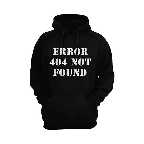 """ERROR 404 not found""Hoodies訂製"