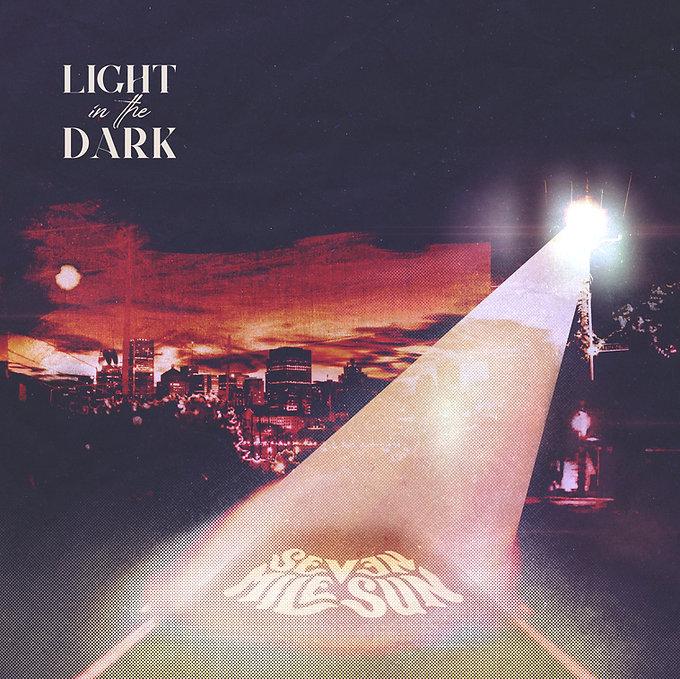 Light In The Dark - Seven Mile Sun.jpg