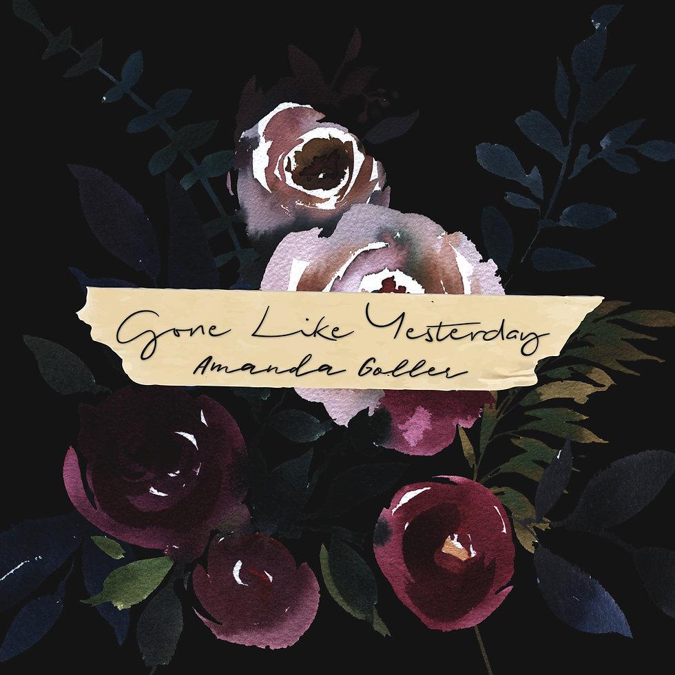 Gone-Like-Yesterday---Amanda-Goller-Artw
