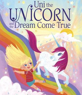 Story Time #7: Uni the Unicorn and the Dream Come True with Wendy