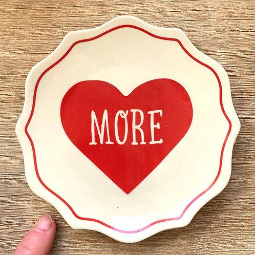 """More Love Mini Plate 5"""""""