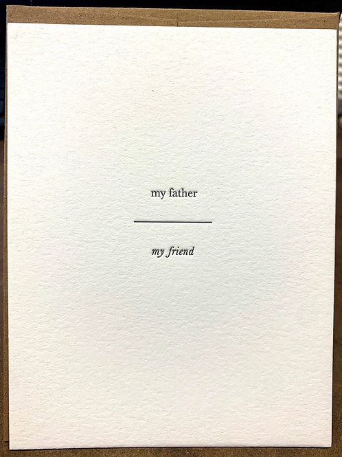 My Father My Friend letterpress card