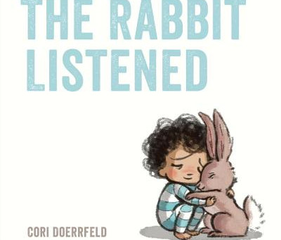 Story Time #3: Rabbit Listened by Cori Doerrfeld with Wendy!