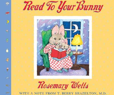Story Time #1: Read to Your Bunny by Rosemary Wells... with Wendy!