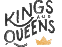We Are Kings & Queens