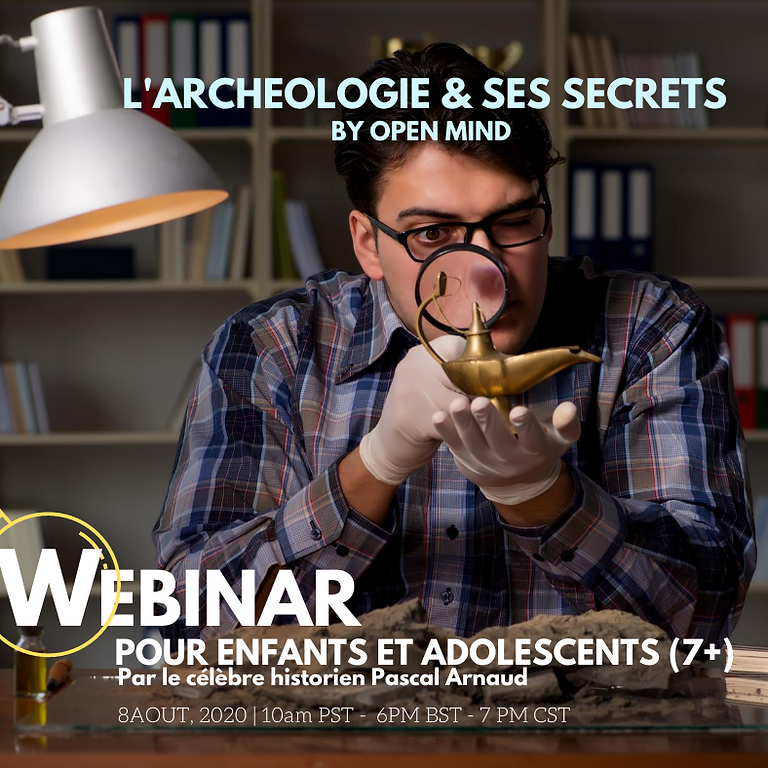 Webinar for youth and children - Archaeology & its secrets