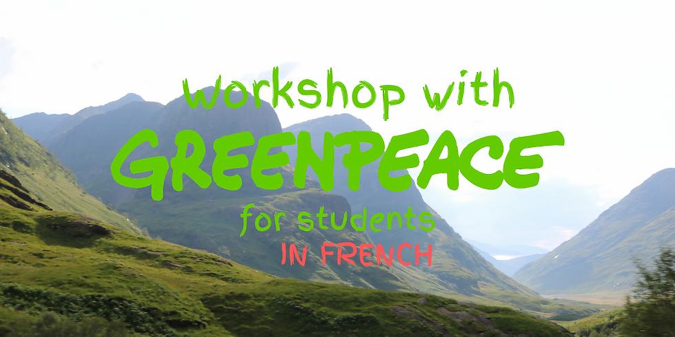 WORKSHOP WITH GREENPEACE in FRENCH