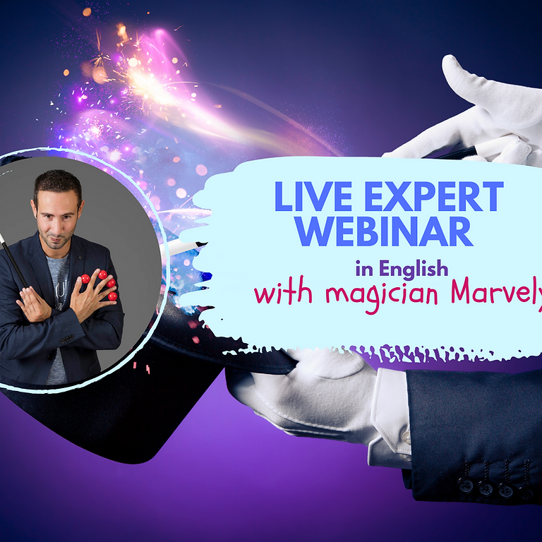 LIVE WEBINAR IN ENGLISH WITH MAGICIAN MARVELY