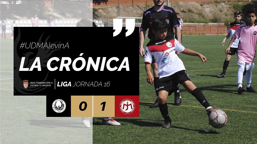 La Crónica #UDMAlevínA JORNADA 23