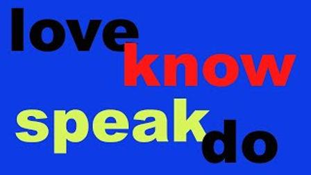 Love Know Speak Do Graphic.jpeg