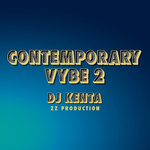 DJ KENTA / COMTEMPORARY VYBE 2