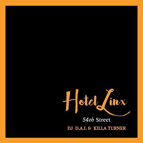 DJ D.A.I. & KILLA TURNER / HOTEL LINX #3
