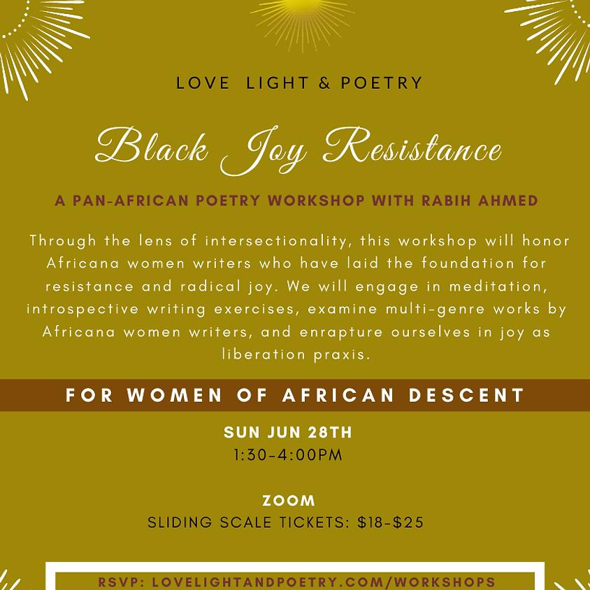 Black Joy Resistance (Women of African Descent Only)