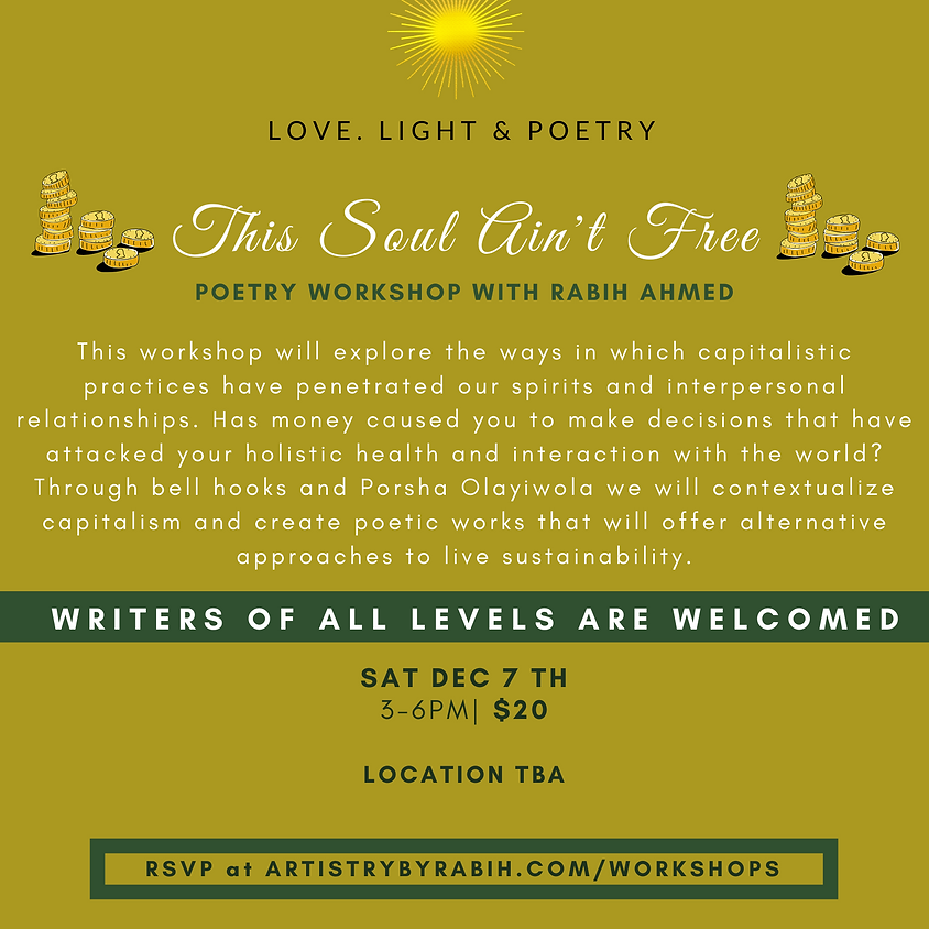 This Soul ain't Free Poetry Workshop