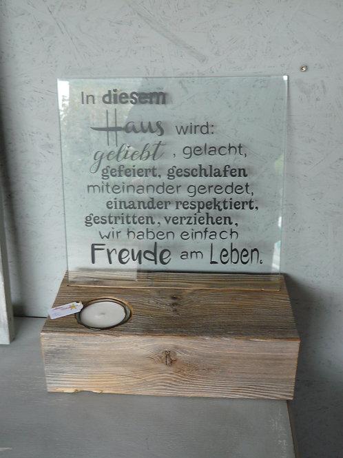 Altholz Balken mit Spruch Glasscheibe und Kerzenglas