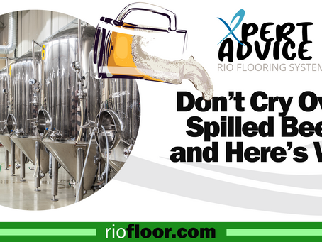 Don't Cry Over Spilled Beer and Here's Why!